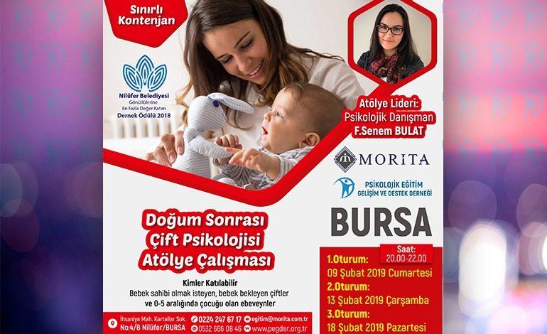 Doğum Sonrası Çift Psikolojisi Atölye Çalışması (09-13-18 Şubat 2019) BURSA