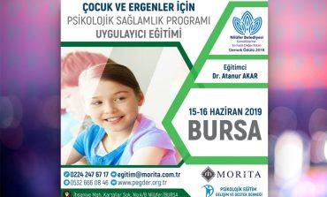 Çocuk ve Ergenler İçin Psikolojik Sağlamlık Geliştirme Programı Uygulayıcı Eğitimi - 15/16 Haziran 2019 (BURSA)