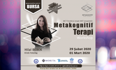 Metakognitif Terapi Workshop - 29 Şubat/01 Mart 2020 (BURSA)